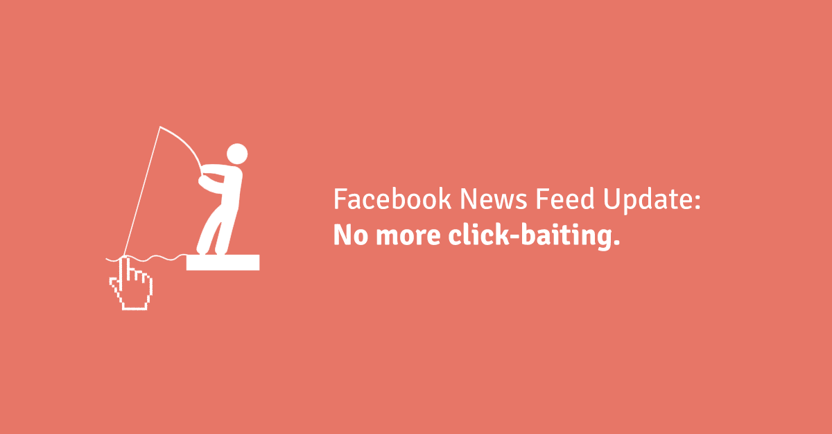 Facebook News Feed Update: No More Fishing For Clicks.