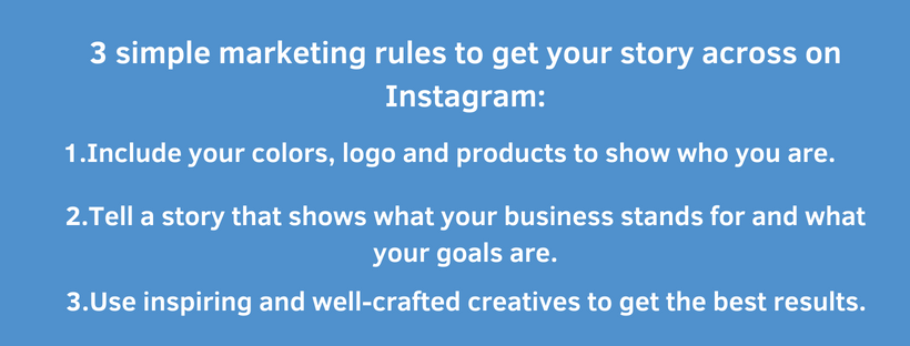 3 simple marketing rules to get your story across on Instagram_